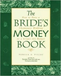 The Bride's Money Book by Pamela A. Piljac